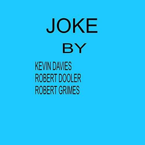 Robert Grimes, Kevin Davies & Robert Dooler