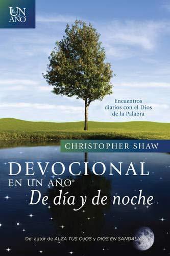 Devocional En Un Año--de Día Y de Noche: Encuentros Diarios Con El Dios de la Palabra
