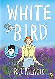 White Bird: A Graphic Novel (English Edition)