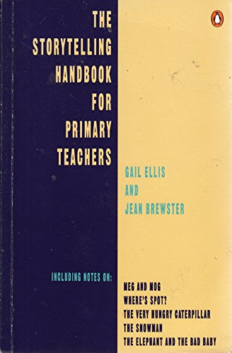 The Storytelling Handbook For Primary Teachers (English Language Teaching S.)