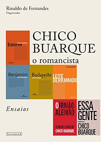 Chico Buarque, O Romancista