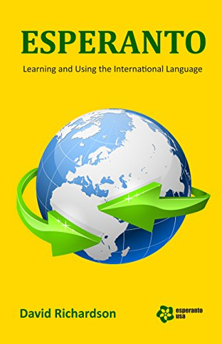 Esperanto: Learning and Using the International Language (English Edition)