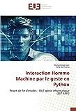 Interaction Homme Machine par le geste en Python: Projet de fin d'etudes - DUT génie informatique (EST SAFI)