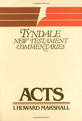 Acts (The Tyndale New Testament Commentaries) by I. Howard Marshall (1980-09-03)