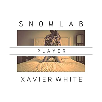 Player (feat. Xavier White)