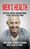 Men's Health : Your Guide to Understanding Men's Health Today (Healthy Solutions for Living) (English Edition)