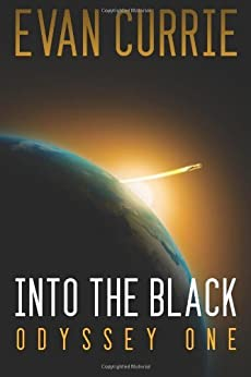 Into the Black [Remastered Edition] (Odyssey One Book 1) by [Evan Currie]