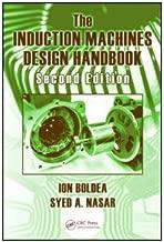 The Induction Machines Design Handbook (Electric Power Engineering Series)