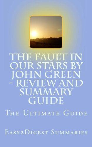 The Fault in Our Stars by John Green - REVIEW and SUMMARY guide
