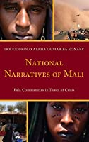 National Narratives of Mali: Fula Communities in Times of Crisis