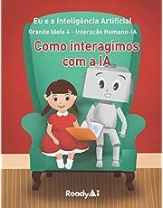Interação Humano-IA: Como interagimos com a IA