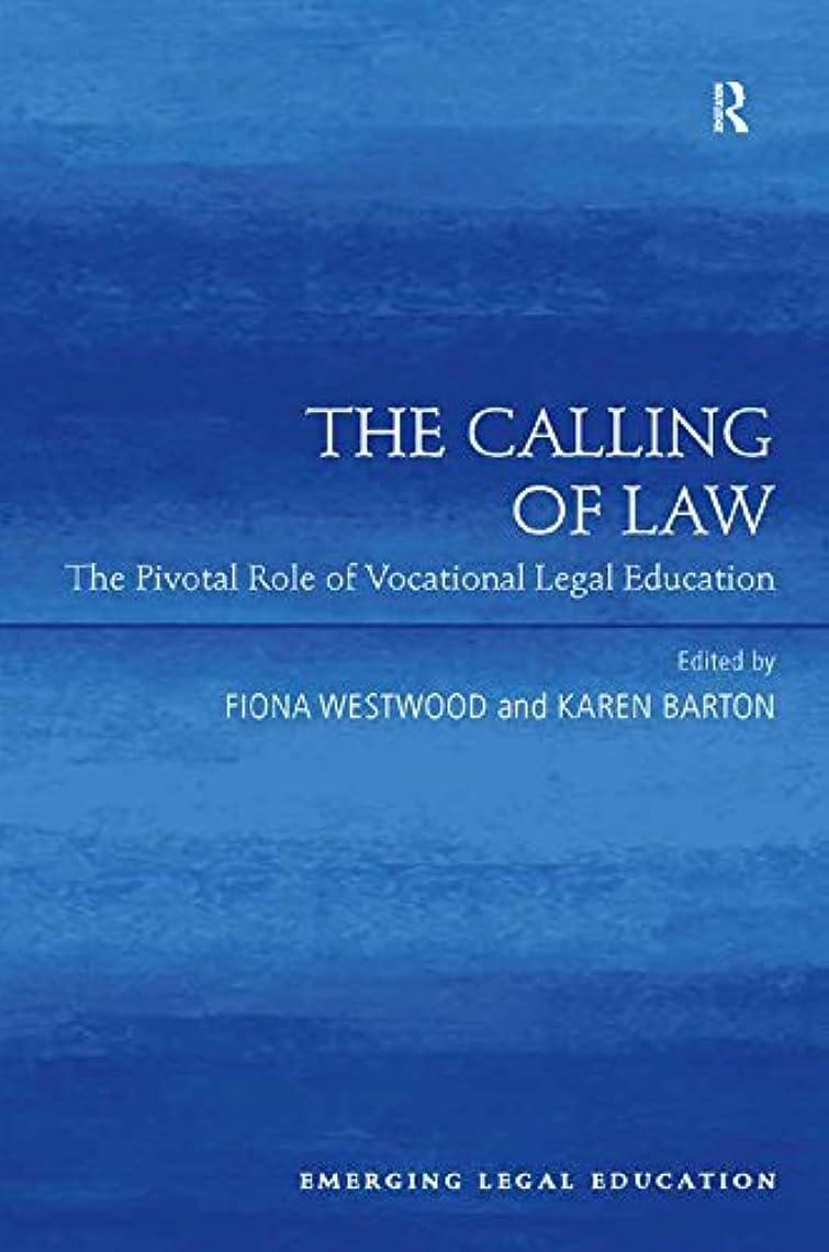 政策留まる契約したThe Calling of Law: The Pivotal Role of Vocational Legal Education (Emerging Legal Education) (English Edition)