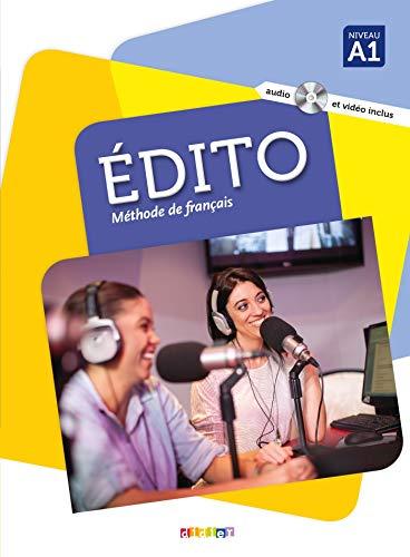 Edito 1 niv.A1 - Livre + DVD-rom: Méthode de français niveau A1, Livre de l'élève