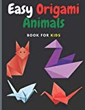 Easy Origami Animals: Book For Kids, 70 Projects