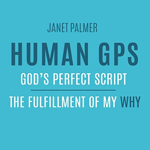 Human GPS: God's Perfect Script  By  cover art