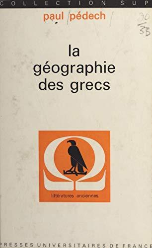 La géographie des Grecs (French Edition)