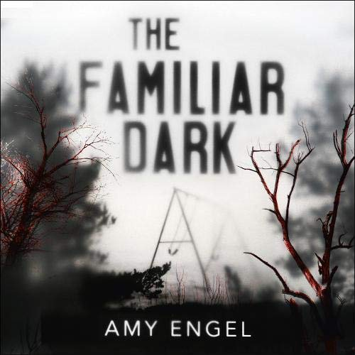The Familiar Dark Titelbild