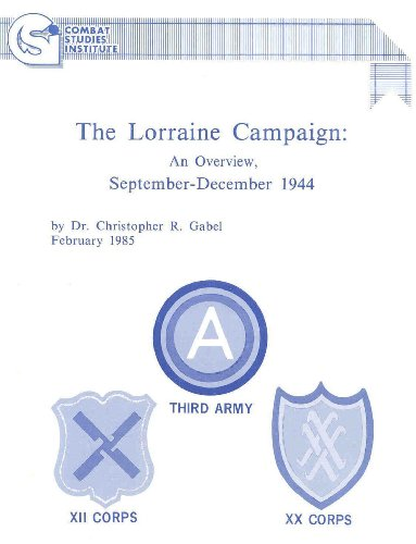 Lorraine Campaign: An Overview, September-December 1944 (English Edition)