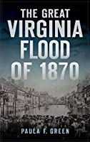 Great Virginia Flood of 1870