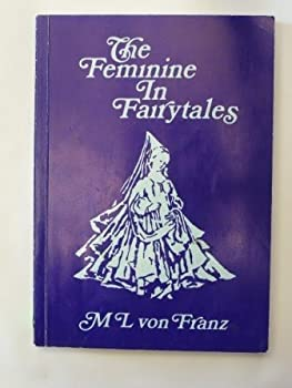 Problems of the Feminine in Fairytales 0882141058 Book Cover