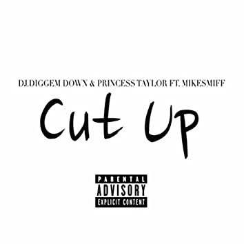 Cut Up (feat. Mike Smiff)