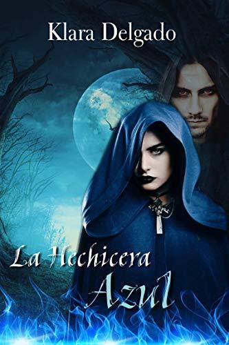 La Hechicera Azul (Más allá de la magia)