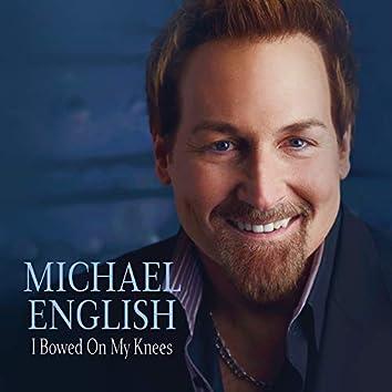 I Bowed On My Knees (Live)