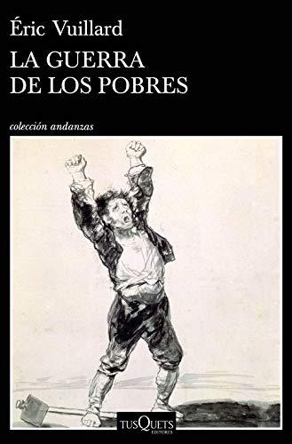 La guerra de los pobres (Andanzas)