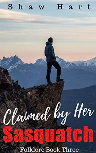 Claimed by Her Sasquatch (Folklore Book 3)
