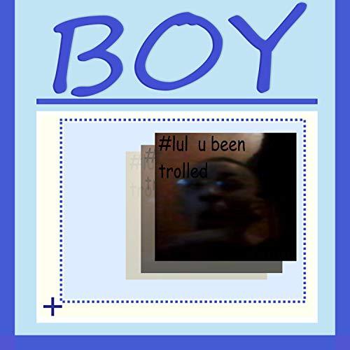 Silly Boy (feat. Beanie Joe & Noah Spongy) [Explicit]