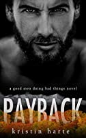 Payback: A Good Men Doing Bad Things Novel (Vigilante Justice)