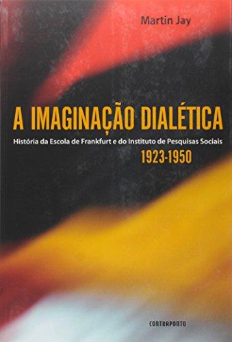 Imaginacao Dialetica, A