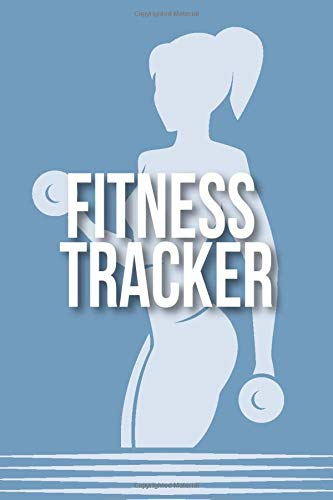 Fitness Tracker: A Fitness Exercising Workout Training Bodybuilding Cardio Crossfit Logbook Tracker Journal for Women
