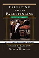 Palestine and the Palestinians: A Social and Political History