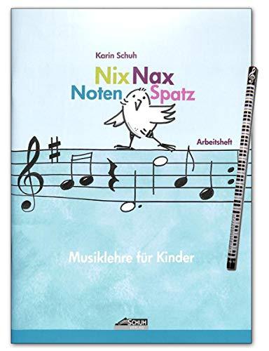 Nix Nax Notenspatz Musiklehre für Kinder - Altersempfehlung: ab 6 Jahren - Autor: Karin Schuh