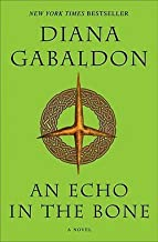 An Echo in the Bone (Paperback)--by Diana Gabaldon [2010 Edition]