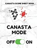 Canasta Score Sheet Book: Scorebook of 100 Score Sheet Pages For Canasta Games (Includes both American and Classic Rules), 8.5 By 11 Inches, Funny Mode White Cover