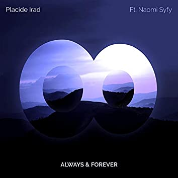 Always & Forever (feat. Naomi Syfy)