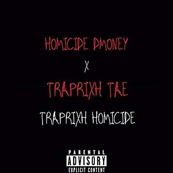 TrapRixh Homicide