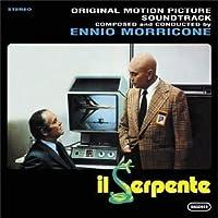 Il Serpente: Original Motion Picture Soundtrack by Ennio Morricone (2002-05-03)