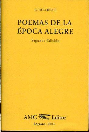 POEMAS DE LA ÉPOCA ALEGRE. Prólogo de Luis Alberto de Cuenca. Epílogo de Iñaki Ezkerra. Dibujos de Sinsal. 2ª edición.