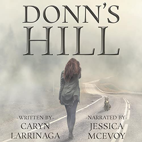 Donn's Hill Audiobook By Caryn Larrinaga cover art