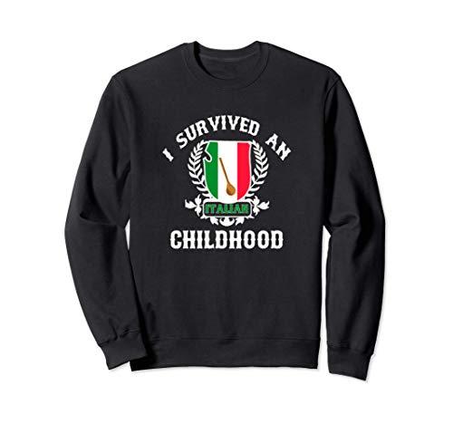 I Survived An Italian Childhood Flag Sweatshirt
