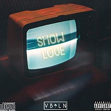 Show Love pt. 1