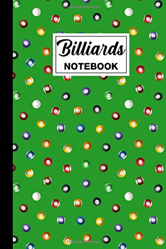 Billiards Notebook: Billiards Blank Lined Notebook Journal | Billiards Themed Gift For Pool Players And Billiards Players | Great For Planning, ... | Size 6