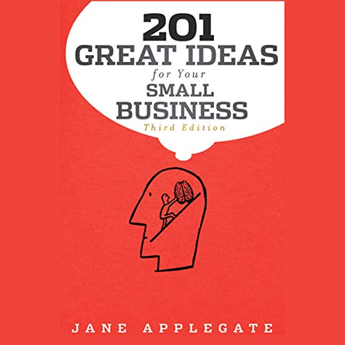 201 Great Ideas for Your Small Business, 3rd Edition  By  cover art