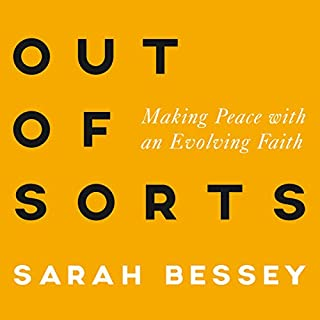 Out of Sorts     Making Peace with an Evolving Faith              Auteur(s):                                                                                                                                 Sarah Bessey                               Narrateur(s):                                                                                                                                 Joell A. Jacob                      Durée: 7 h et 32 min     3 évaluations     Au global 5,0