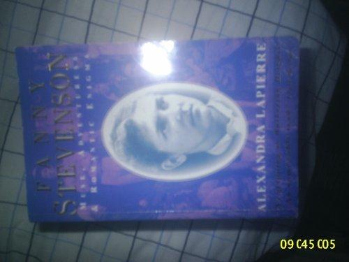 Fanny Stevenson Muse Adventuress and Roma by Alexandra Lapierre (1996-07-01)