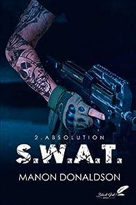 Couverture du livre de S.W.A.T. tome 2 : Absolution