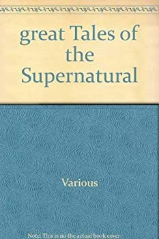 Great Tales of the Supernatural 1851521070 Book Cover